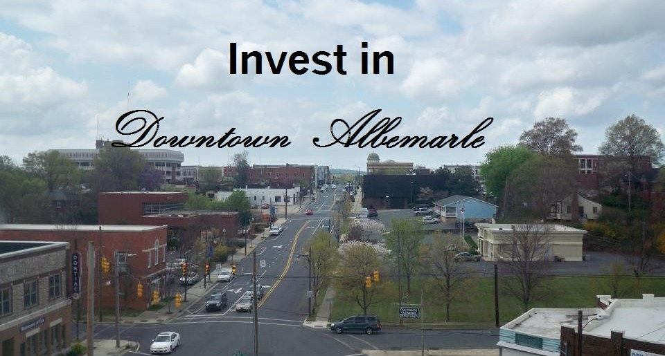 Invest in Downtown Albemarle!